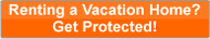 Renting a vacation home? Get vacation rental insurance